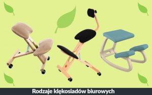 Klękosiad biurowy, rodzaje i przeznaczenie klęczników biurowych