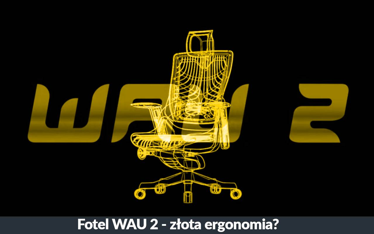 Fotel Unique WAU 2 recenzja