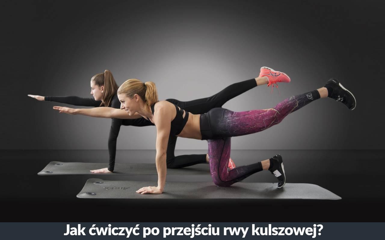 Jak ćwiczyć z rwą kulszową? Zalecenia ogólne do ćwiczeń fizycznych po przebyciu rwy kulszowej